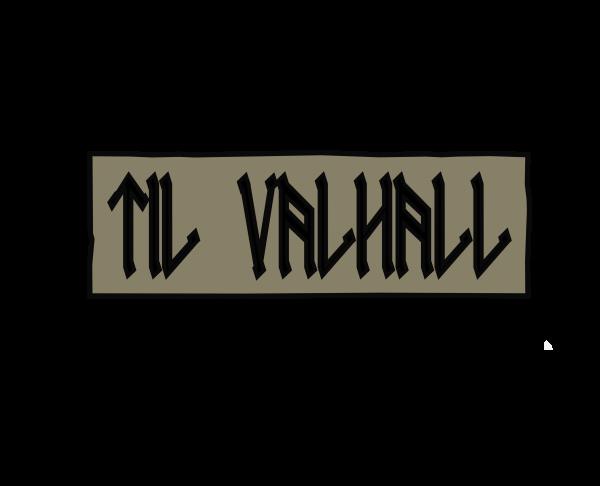 """Patch """"TIL VALHALL"""", oliv"""