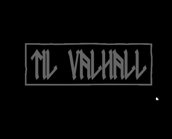 """Patch """"TIL VALHALL"""", schwarz"""